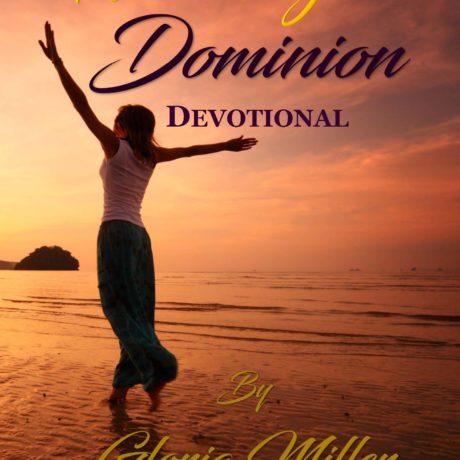 WALKING IN DOMINION DEVOTIONAL