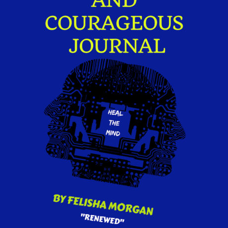 BE BOLD & COURAGEOUS JOURNAL