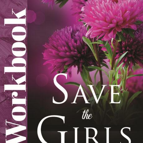 SAVE THE GIRLS WORKBOOK